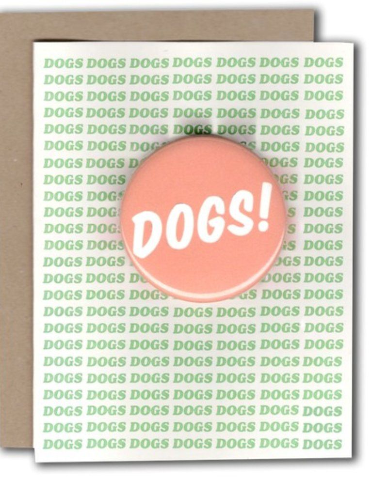 Power & Light Dogs! Greeting Card with Button