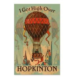 I Got High Over Hopkinton Magnet