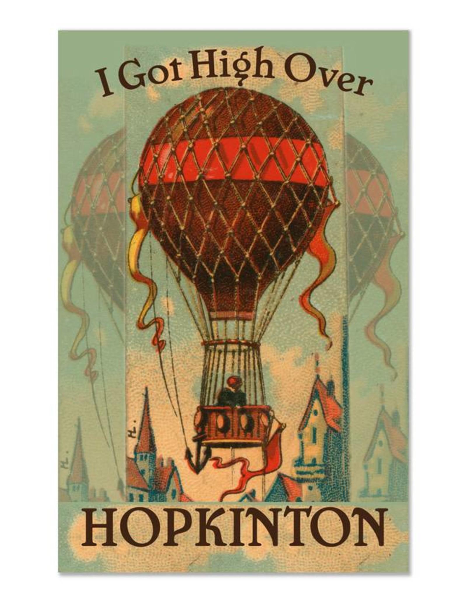 I Got High Over Hopkinton Greeting Card