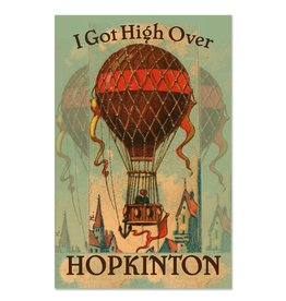 I Got High Over Hopkinton Greeting Card