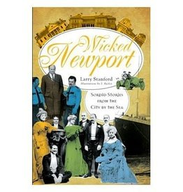 The History Press Wicked Newport - Sordid Stories From the City By the Sea