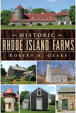 The History Press Historic Rhode Island Farms