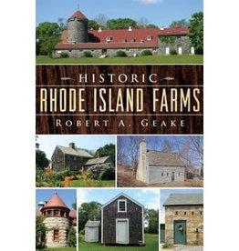 The History Press Historic Rhode Island Farms