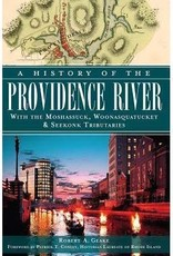 The History Press A History of the Providence River