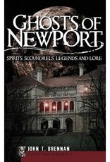The History Press Ghosts of Newport