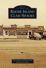 The History Press Rhode Island Clam Shacks