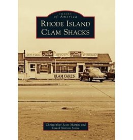 Arcadia Publishing Rhode Island Clam Shacks