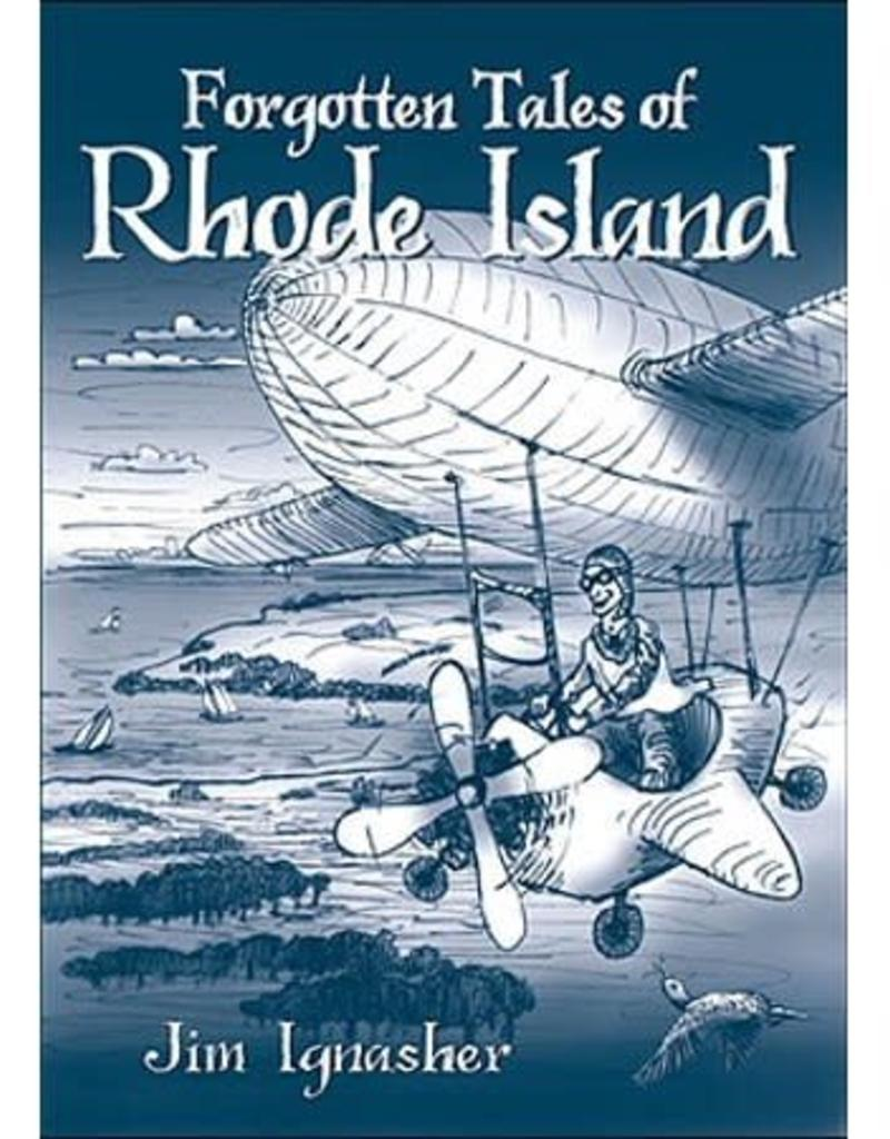 The History Press Forgotten Tales of Rhode Island
