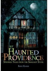 The History Press Haunted Providence
