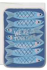 Red Cap Cards We're In This Together Sardines Greeting Card