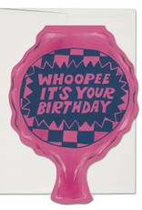 Whoopee It's Your Birthday Greeting Card