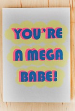 Gold Teeth Brooklyn You're A Mega Babe Greeting Card