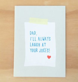 Gold Teeth Brooklyn Dad I'll Always Laugh At Your Jokes Greeting Card