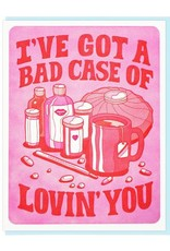 I've Got A Bad Case Of Lovin' You Greeting Card