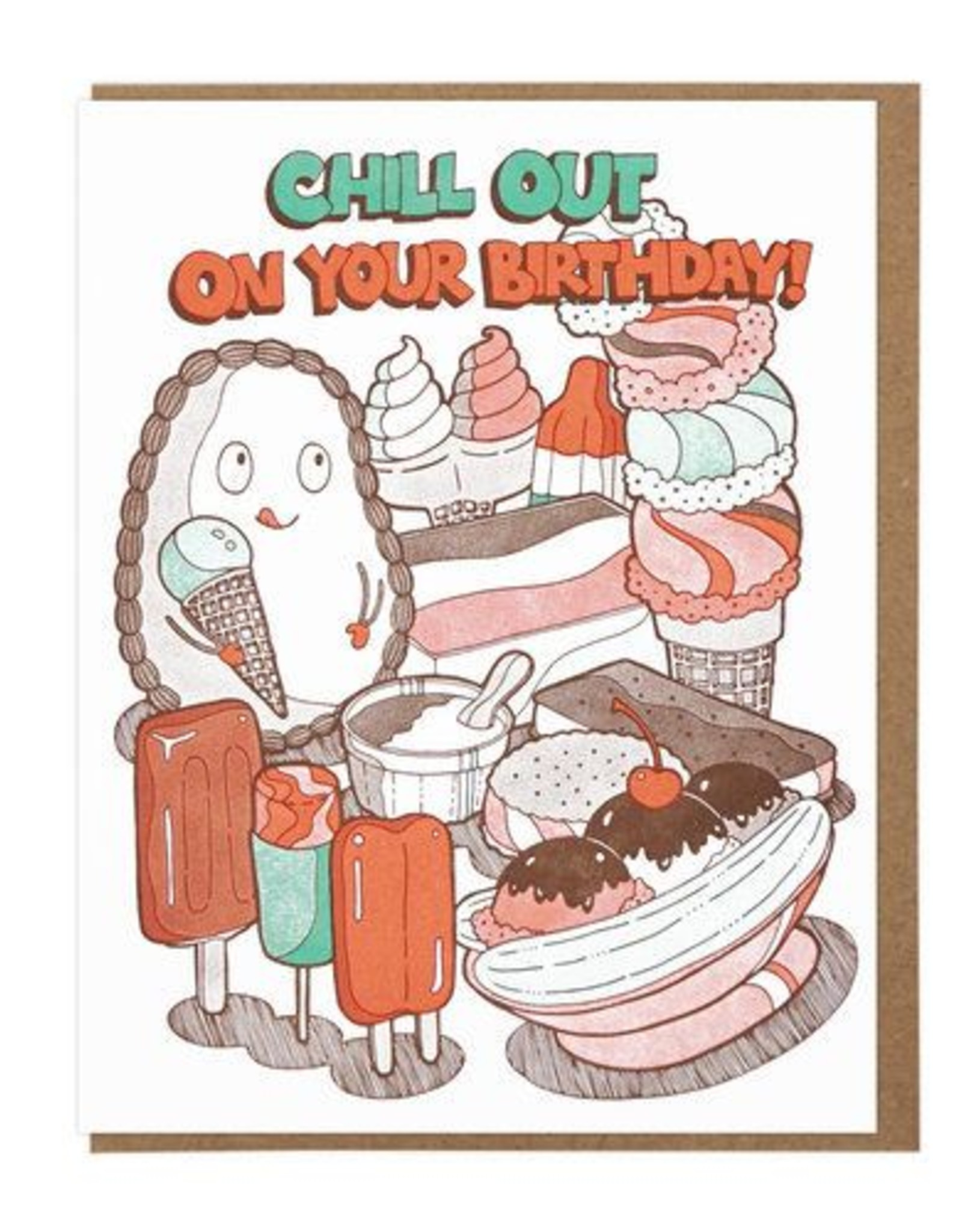 Chill Out On Your Birthday Greeting Card