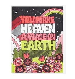 Lucky Horse Press You Make Heaven A Place On Earth Greeting Card