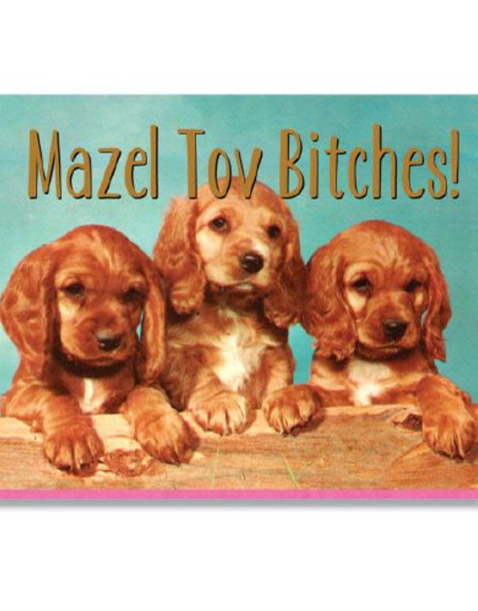 Mazel Tov Bitches! Greeting Card