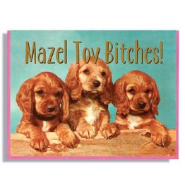 Smitten Kitten Mazel Tov Bitches! Greeting Card