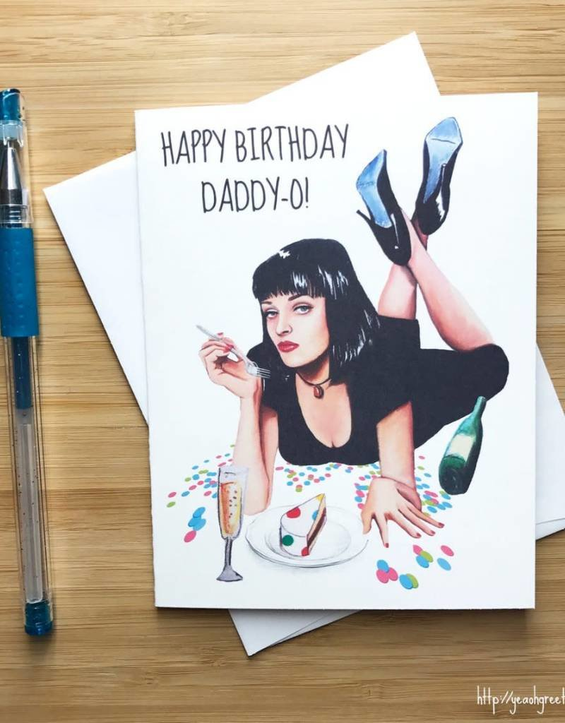 Happy Birthday Daddy O Pulp Fiction Greeting Card Home