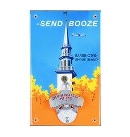 "Send Booze"" Barrington, RI Bottle Opener"