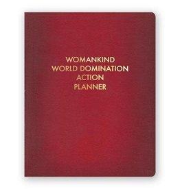 Womankind World Domination Action Planner Journal