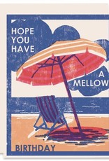 Hope You Have A Mellow Birthday Greeting Card