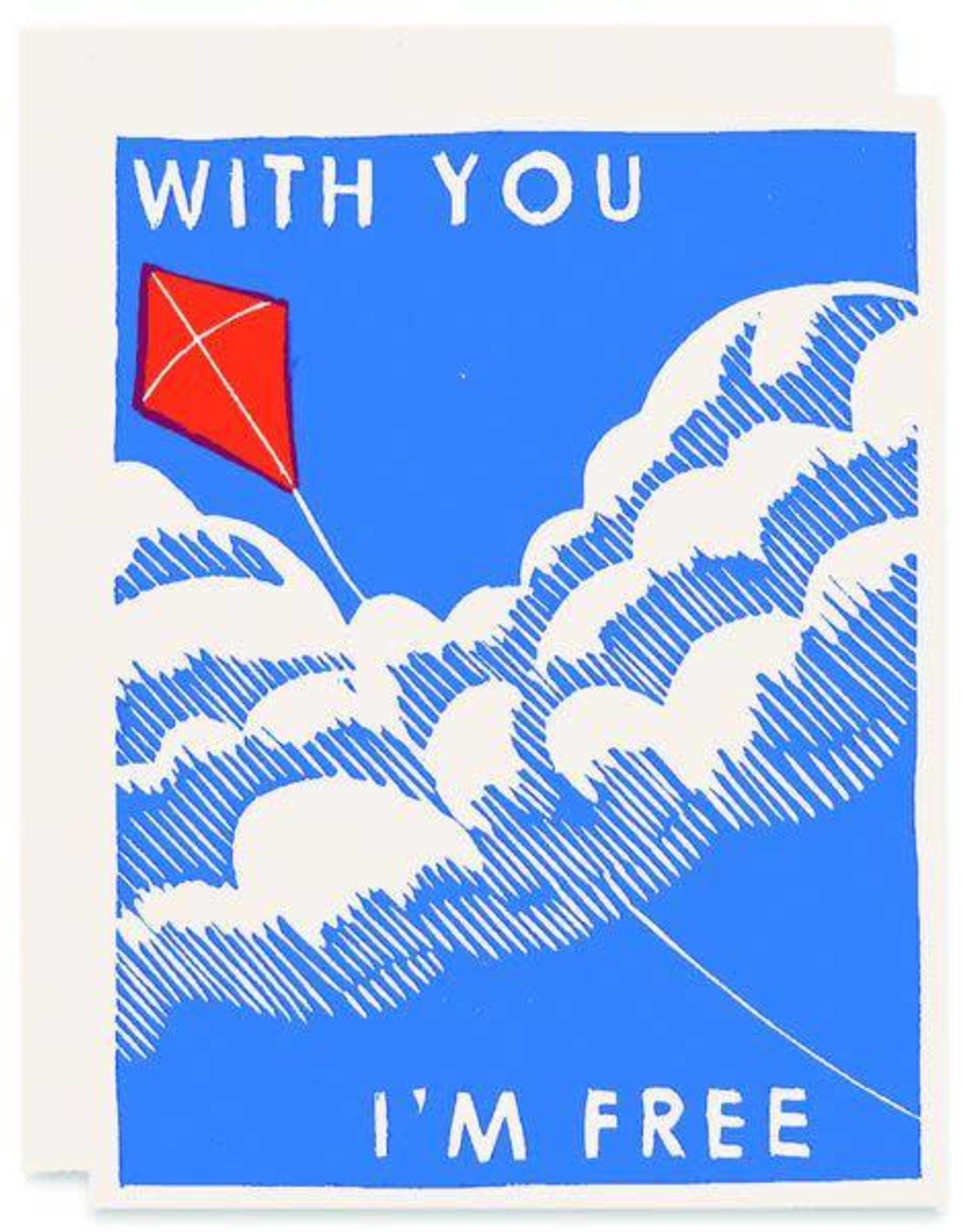 With You I'm Free Greeting Card
