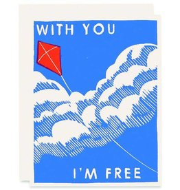 Heartell Press, LLC With You I'm Free Greeting Card