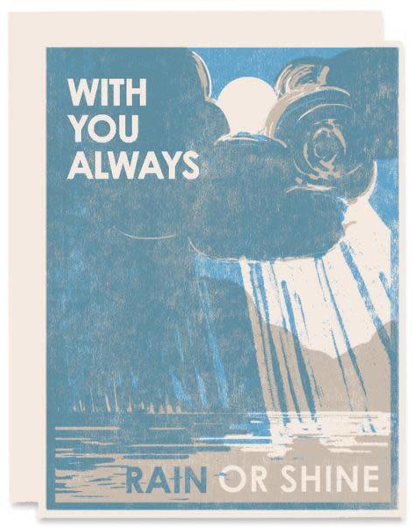 With You Always Rain Or Shine Greeting Card