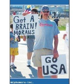 Ephemera, Inc Get A Brain! Morans Go USA Magnet