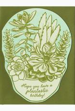 Blackbird Letterpress Have A Plantastic Birthday Greeting Card