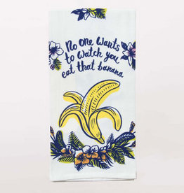 Blue Q No One Wants To Watch You Eat That Banana Dish Towel