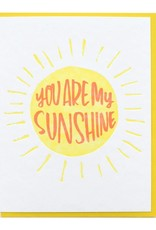 And Here We Are You Are My Sunshine Greeting Card