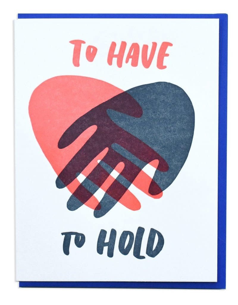 And Here We Are To Have and to Hold Greeting Card
