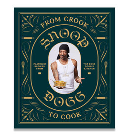 From Crook to Cook - Snoop Dog's Cookbook