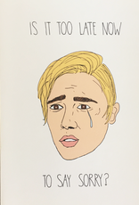 Too Late Now to Say Sorry Bieber Greeting Card