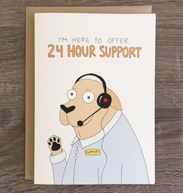 Fine Ass Lines 24 Hour Support Dog Greeting Card