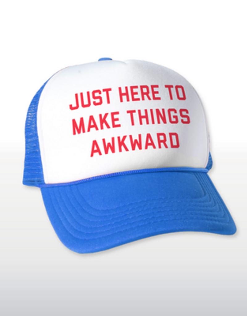 Headline Just Here to Make Things Awkward Hat