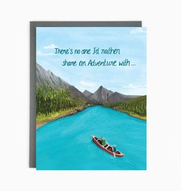 Made in Brockton Village There's No One I'd Rather Share an Adventure With Greeting Card