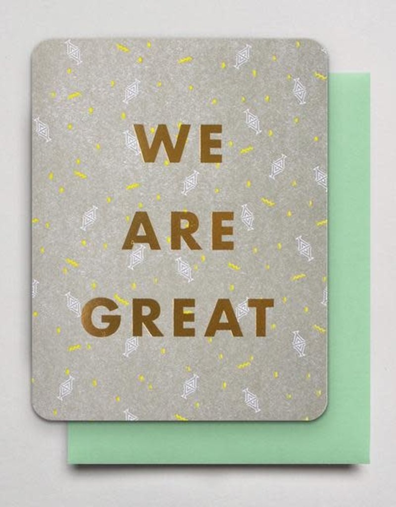 Hammerpress We Are Great Greeting Card