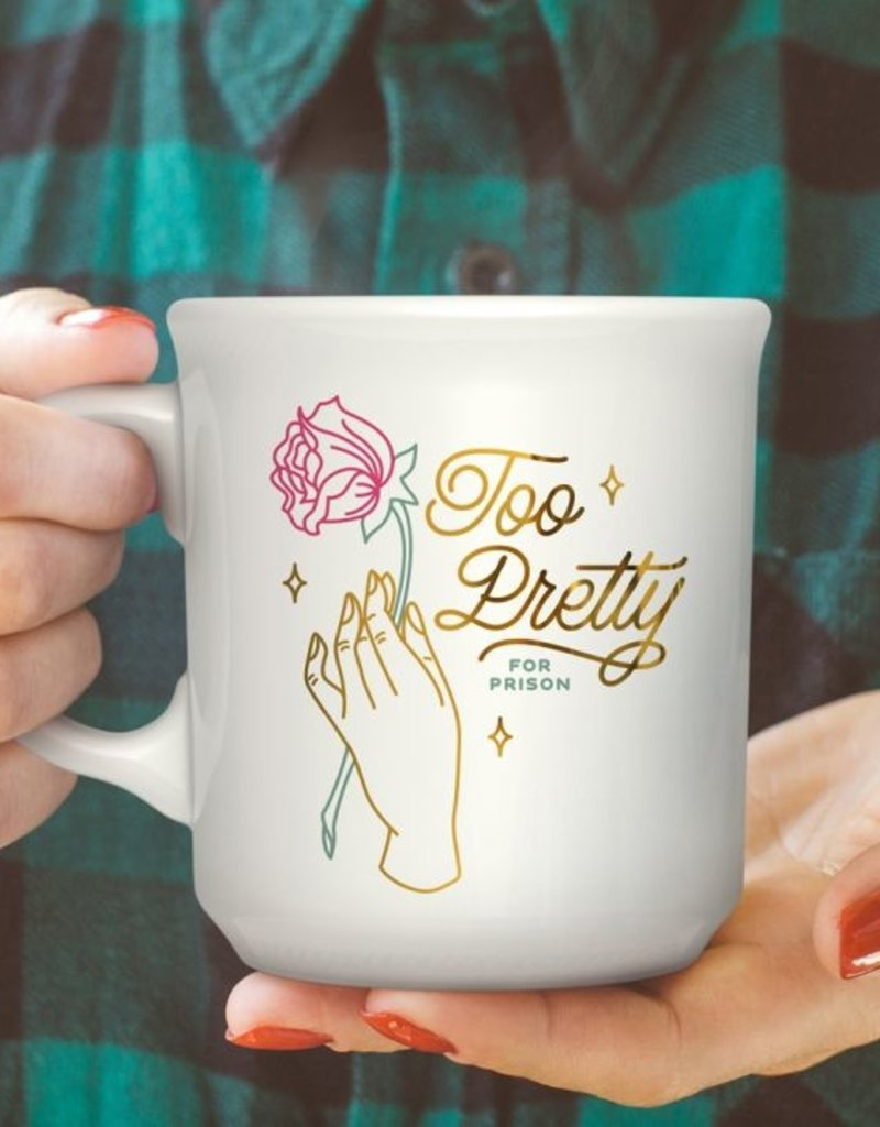 Fred & Friends Too Pretty for Prison Mug