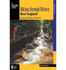 Falcon Guides Hiking Through History New England
