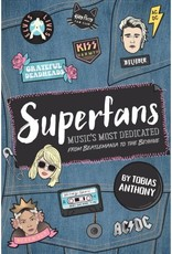 Smith Street Books Superfans: Music's Most Dedicated