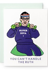 Ilootpaperie You Can't Handle the T(Ruth) Greeting Card