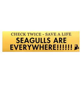 Seagulls Are Everywhere Bumper Sticker