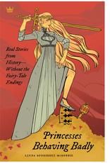 Quirk Books Princesses Behaving Badly
