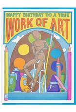 Lucky Horse Press Happy Birthday to a True Work of Art Birthday Card