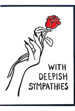 With Deepish Sympathies Greeting Card