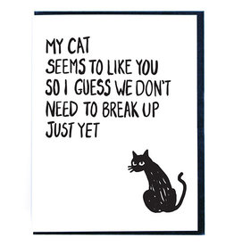 Smitten Kitten My Cat Likes You Greeting Card