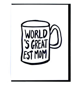 Smitten Kitten World's Greatest Mom Mug Greeting Card